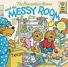 The Berenstain Bears and the Messy Room By Stan & Jan Berenstain
