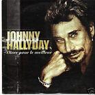 JOHNNY HALLYDAY /VIVRE POUR LE MEILLEUR / CD SINGLE