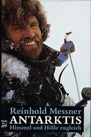 Antarktis: Himmel und Hölle zugleich von Reinhold Messner 1990 - gebunden
