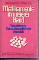 von Normann, Medikamente in unserer Hand, Vom richtigen Gebrauch rezeptfreier A.