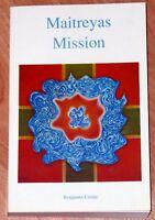 Benjamin Creme: Maitreyas Mission    *