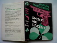 AARON MARC STEIN.SHOOT ME DACENT.1ST/1 H/B D/J 1957. RARE AUTHOR BOOK.1ST ED