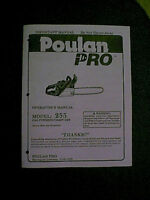 POULAN PRO CHAIN SAW MODEL 255 OWNER'S MANUAL