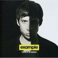 Example - Playing In The Shadows CD - Brand New!