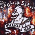 Seasick Steve - Walkin' Man (The Best of , CD)