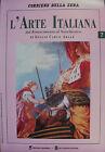 L'ARTE ITALIANA N°7 /OTT/91 dal Rinascimento al Neoclassico - Giulio Carlo Argan