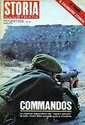 """ STORIA ILLUSTRATA N°146 .GEN.1970 ANNO XIV° : COMMANDOS """
