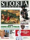 """"""" STORIA ILLUSTRATA N° 357. AGO.1987 """" DOSSIER : COME ERA L'ITALIA"""
