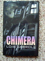 Lois Carroll - Chimera - 1st Edition - 2006 - Signed by Author - New - Rare