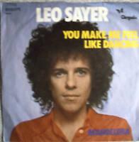 """7"""" 70´s GOLD! LEO SAYER : You Make Me Feel Like Dancing"""