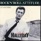 JOHNNY HALLYDAY - ROCK'N'ROLL ATTITUDE - VERSION MAXI REMIX - CD SINGLE NEUF