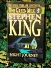 THE GREEN MILE - Stephen King - #5 NIGHT JOURNEY