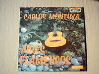 "CARLOS MONTOYA - "" Aires Flamencos "" LP made in France"