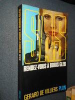 S.A.S. rendez-vous a Boris Gleb De Villiers Plon 1978 L5