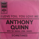 "7"" 1967 ! ANTHONY QUINN : I Love You You Love Me /VG+"