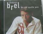 NE ME QUITTE PAS - BREL JACQUES (CD) NEUF SCELLE