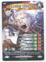 DR WHO CARD - BATTLES IN TIME - ULTIMATE MONSTERS - 683 - LAZARUS CREATURE