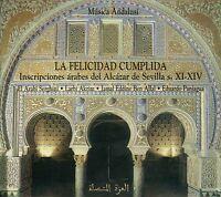 LA FELICIDAD CUMPLIDA - INSCRIPCIONES ARABES DEL ALCAZAR DE SEVILLA s. XI - XIV