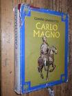 Carlo Magno G. Granzotto Mondadori 1978 L1
