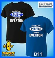 EVERTON T SHIRT Not Only Perfect football sport fc funny T SHIRT small to 5XL