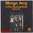 Mungo Jerry, in the summertime, SP