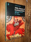Fifty Years of Communism G. F. Hudson A Pelican Book 1971 L1