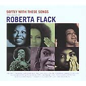 Roberta Flack: Softly With These Songs - The Best of Roberta Flack CD
