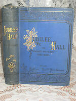 Antique Collectable Book Of Jubilee Hall, By Honble Mrs. Greene - 1883