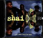 SHAI ...if i ever fall in love (CD New)