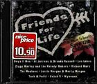 AA.VV Friends for life CD Sealed