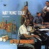 Nat 'King' Cole And His Trio: After Midnight: The Complete Session CD