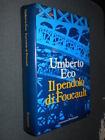 Il pendolo di Foucault U. Eco Bompiani I ed. 1988 L12