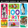 My First Book of Words: 100 First Animals ' Little Tiger Kids
