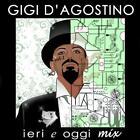 CD Gigi D'Agostino Session de DJ: Ieri E Oggi Mélange