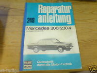 Reparaturanleitung Mercedes W123  200 / 230.4  ab 8/1973-75 incl. Schaltplan