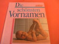 Die schönsten Vornamen von Dr. Dietrich Voorgang (Hrsg.)