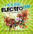 CD De House to Electro In The Mix d'Artistes divers 2CDs