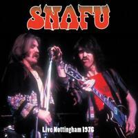 SNAFU (70'S) - LIVE NOTTINGHAM 1976 NEW CD