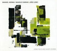 MANUEL HERMIA/JOAO LOBO (DRUMS)/MANOLO CABRAS - LONG TALES & SHORT STORIES NEW C