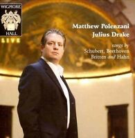 Matthew Polenzani - Songs by Schubert, Beethoven, Britten and Hahn, Julius Drake