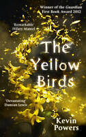 Very Good, The Yellow Birds, Powers, Kevin, Book