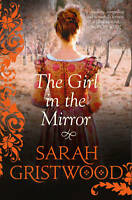Very Good, The Girl in the Mirror, Gristwood, Sarah, Book