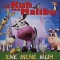 Kleine Kuh Von Malibu,die - Ene Mene Muh - CD //3