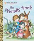 NEW HARDCOVER LITTLE GOLDEN BOOK CLASSIC ~ THE FRIENDLY BOOK