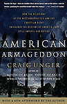 American Armageddon: How the Delusions of the Neoconservatives and the Christian