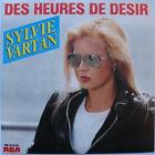 Sylvie VARTAN (SP 45 Tours) DES HEURES DE DESIR EXCELLENT ETAT
