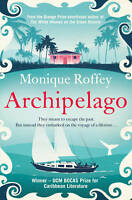 Very Good, Archipelago, Roffey, Monique, Book