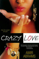 Crazy Love by Amir AA Abrams | Paperback Book | 9780758273567 | NEW