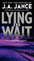 Lying in Wait: A J.P. Beaumont Novel by J. A. Jance | Mass Market Paperback Book