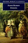 Very Good, Evelina: Or the History of a Young Lady's Entrance into the World (Ox